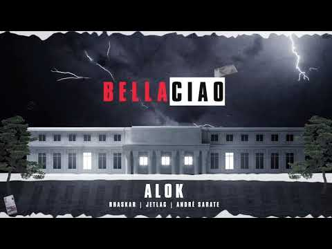 Bella Ciao – Alok, Bhaskar & Jetlag Music (feat. André Sarate)
