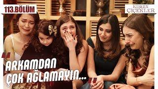 Songül'ün mesajını izleyen kızlar… - Kırgın Çiçekler 113.Bölüm (Final)