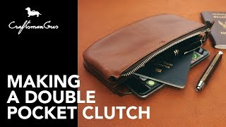 Making Leather Bag : Double Pocket Clutch #LeatherAddict EP31