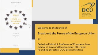 Brexit and the Future of the European Union - Book Launch