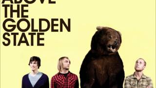 Above the Golden State - The Golden Rule lyrics