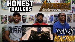 Honest Trailers :Avengers Infinity War Reaction