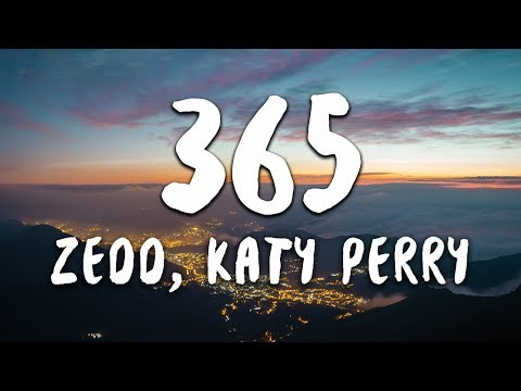 Zedd Katy Perry 365 Official