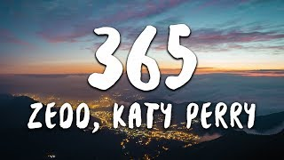 Zedd, Katy Perry   365 (Lyrics)