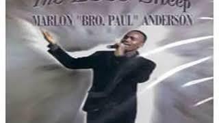 I'm Glad   Marlon 'Bro Paul' Anderson