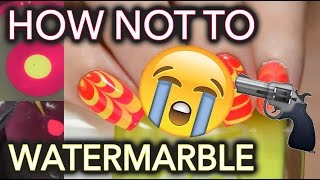 How NOT to do Watermarble nails