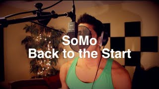 SoMo | Back to the Start (Acoustic)