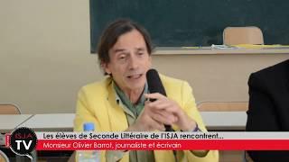 Les Secondes Littéraires rencontrent Monsieur Olivier Barrot, journaliste et écrivain