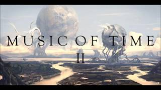 1ae1e36df99 Nikos Spiliotis - Music of Time ΙΙ (OST of the Documentary TV Series