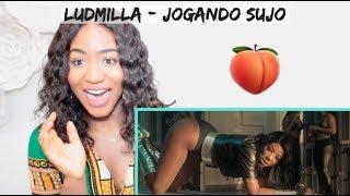 Ludmilla   Jogando Sujo | REACTION