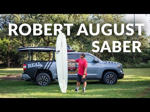 Robert August Saber Longboards Review