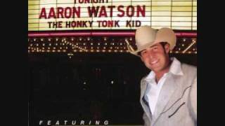 Aaron Watson - If You're Not In Love