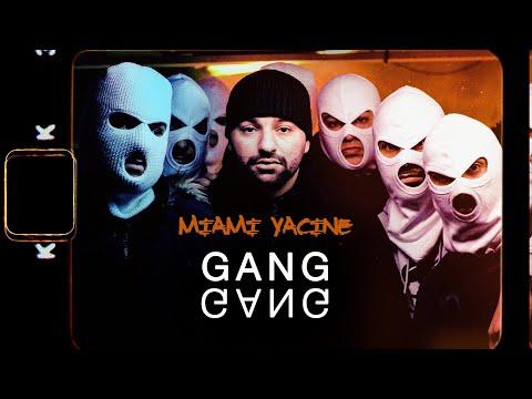 MIAMI YACINE – GANG GANG (Prod. By Chryziz x HNDRX)