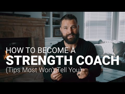 How to Become a Strength Coach (Tips Most Won't Tell You ...