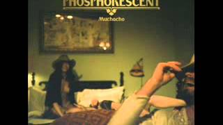 Phosphorescent - A Charm-A Blade