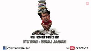 It's Time Full Song (Audio) Chal Pichchur Banate Hain | Rahil