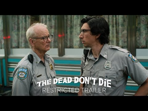 """THE DEAD DON'T DIE - """"Kill The Head"""" Restricted Trailer - In Theaters June 14th"""