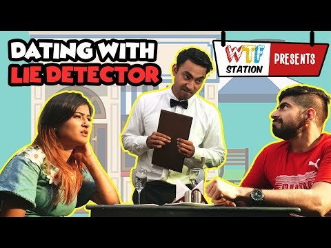 Dating with lie detector