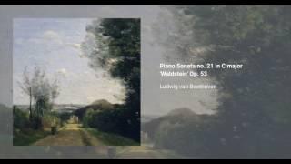Piano Sonata no. 21 in C major 'Waldstein', Op. 53