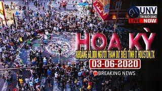 Tin tức trực tiếp buổi sáng ở mỹ 03-06-2020 | BREAKING NEWS | UNV Tin Buổi Sáng【A1440】