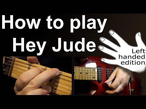 Left Handed - How to play Hey Jude on guitar with easy chords, beginners guitar lesson