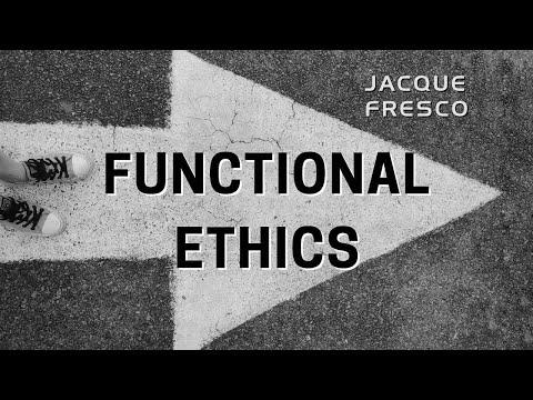 Jacque Fresco - Functional Ethics (1977)