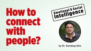 How to communicate effectively | Emotional Intelligence & Social Intelligence | Public Speaking | EQ