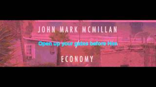 John Mark McMillan - Who is This (with lyrics)