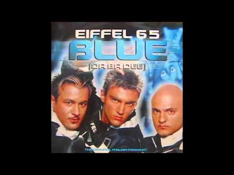 Eiffel 65 - Blue (Da Ba Dee)  **HQ Audio**