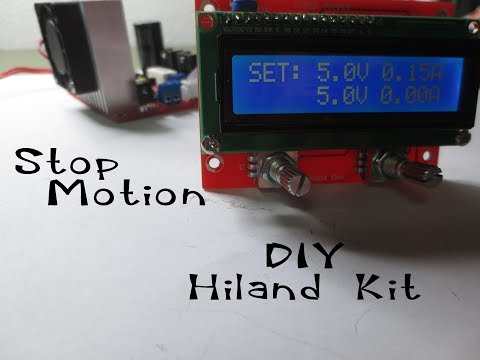 Stop Motion Hiland DIY Kit Power Supply Build
