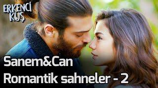 Erkenci Kuş | Sanem&Can Romantik Sahneler 2