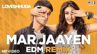 Mar Jaayen EDM Remix  Atif Aslam