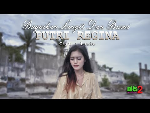 BAGAIKAN LANGIT DAN BUMI - DJ REMIX 2020 Feat PUTRI REGINA [ Official Music Video ]