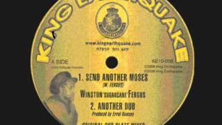 Send Another Moses-Winston Fergus__Another Dub-E. Ramsey (King Earthquake)