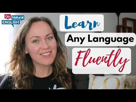 How to Learn Any Language Fluently