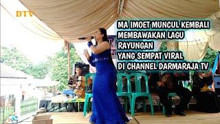 Live Lagu Rayungan Terbaru dari Ma imoet Penonton ikut Bergo...