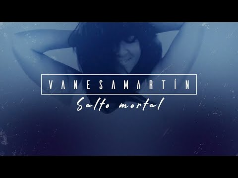 Vanesa Martín - Salto mortal (Lyric Video Oficial) HD Mp4 3GP Video and MP3