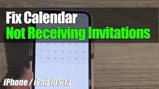 iPhone 11: How to Fix Calendar Not Receiving Invitations