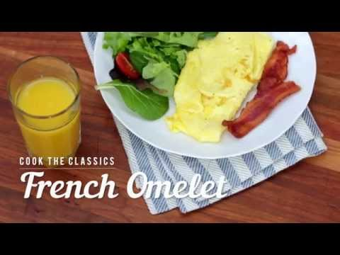 How to Make a Classic French Omelet | Cook the Classics