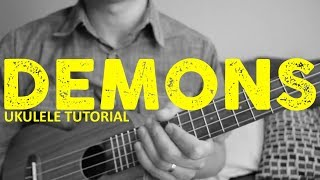 Gambar cover Demons - Imagine Dragons - EASY Ukulele Tutorial - Chords - How To Play
