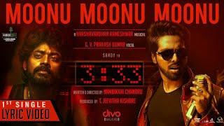 Moonu Moonu Moonu Lyric Video | G. V. Prakash kumar | Harshavardhan Rameshwar
