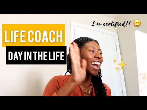 LIFE COACH Day in the Life   Becoming Certified + Why Many Life ...