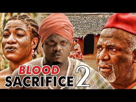 BLOOD SACRIFICE 2 (KEN ERICS)  - LATEST 2017 NIGERIAN NOLLYWOOD MOVIES