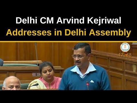 Delhi CM Arvind Kejriwal's addresses in Delhi Assembly
