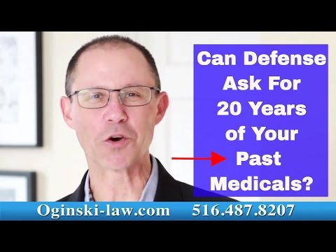 At Your First Court Conference, Can Defense Request 20 YEARS Worth of Your Past Medical Records?