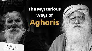 Sadhguru on What Aghori Sadhana is Like