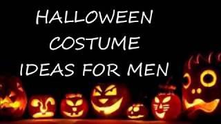 HALLOWEEN COSTUME IDEAS FOR MEN