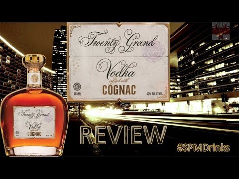 Twenty Grand Vodka Infused With Cognac Review