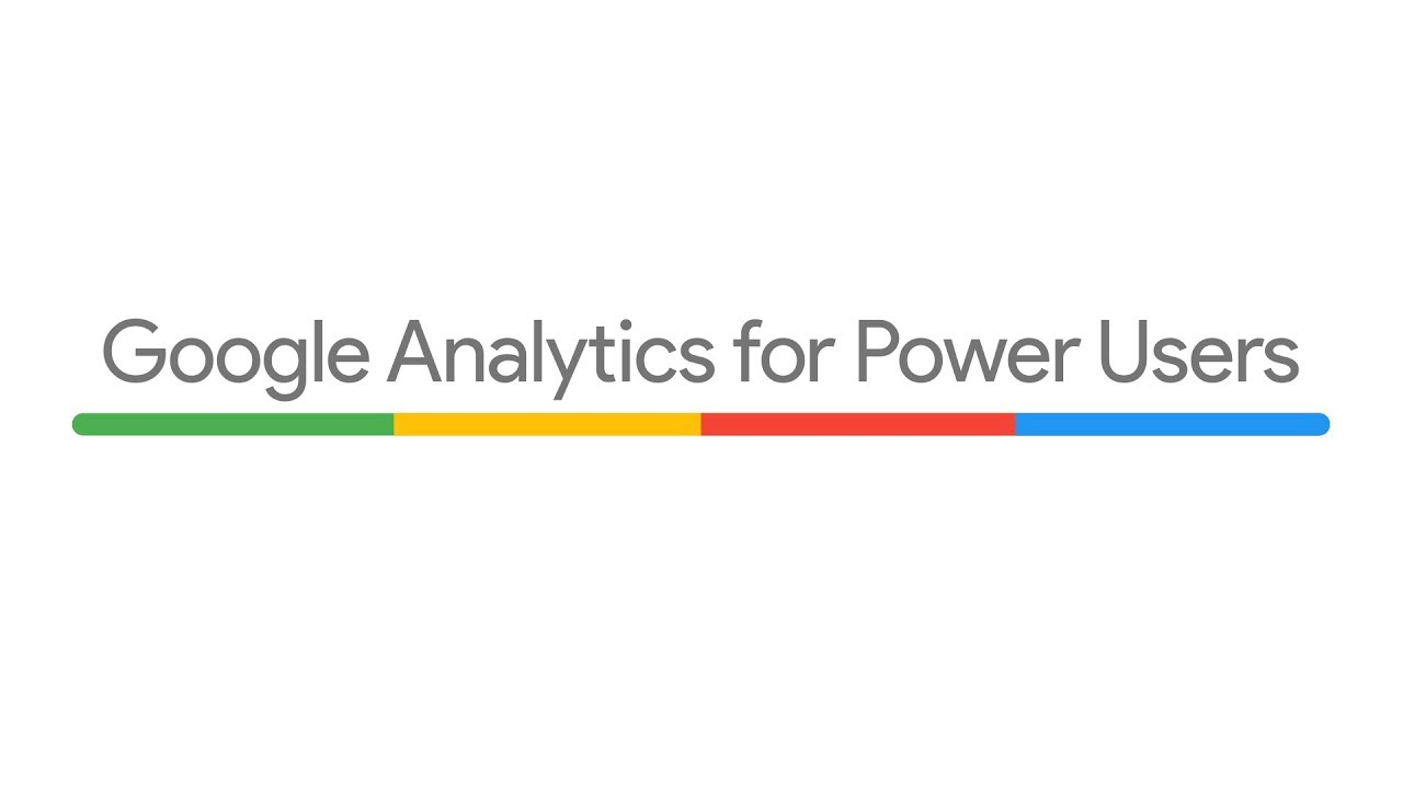 Google Analytics for Power Users Video