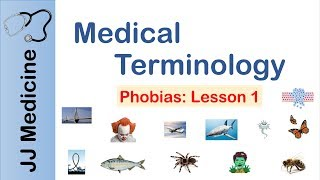 Medical Terminology | Phobias | Lesson 1